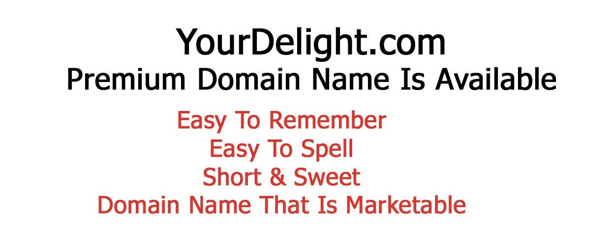 YourDelight.com Premium Domain Name For Sale Easy Remember Endless Possibilities - $7,000.00
