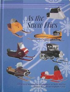 """As The Snow Flies"" Snowmobile History of North America"