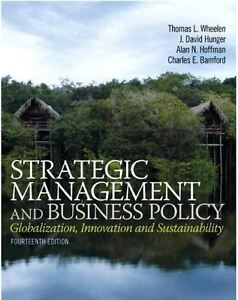Strategic Management and Business Policy: Globalization, Innovat
