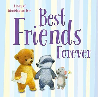 Best Friends Forever: A story of friendship and