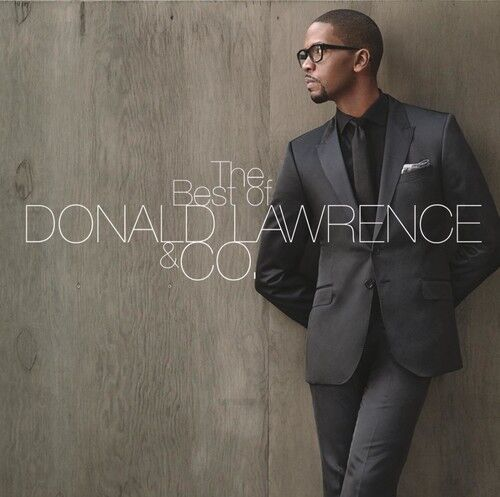 Donald Lawrence - Best of Donald Lawrence & Co [New CD]