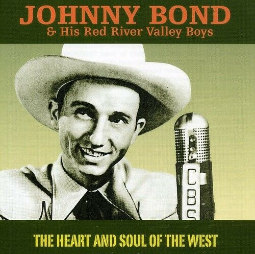 Johnny Bond - Heart & Soul of the West [New CD] Germany - Import