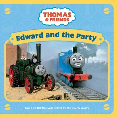 Edward and the Party (Thomas & Friends) Board book Book The Fast Free Shipping