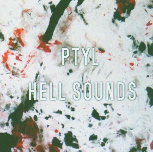 PTYL Hell Sounds CD 2005