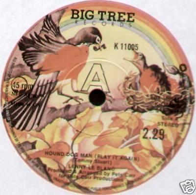 """LENNY LE BLANC ~ HOUND DOG MAN / SHARING THE NIGHT TOGETHER ~ 1977 UK 7"""" SINGLE"""