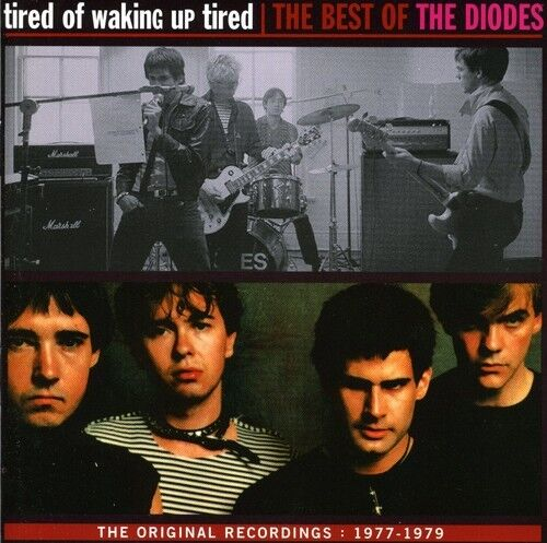 The Diodes - Tired of Making Up Tired: Best of [New CD] Canada - Import