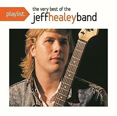 Jeff Healey - Playlist: The Very Best of the Jeff Healey Band [New (Playlist The Very Best Of)