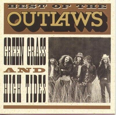 The Outlaws - Best of: Green Grass & High Tides [New