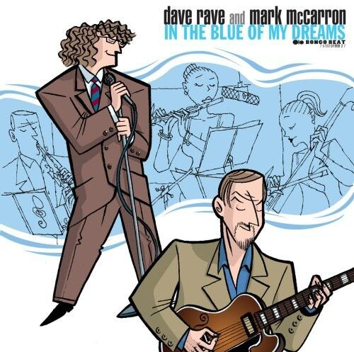 Dave Rave - In the Blue of My Dreams [New CD]