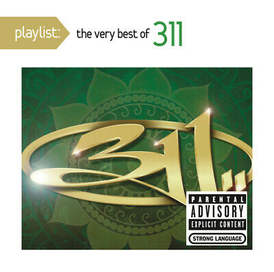 Playlist: The Very Best of 311 [PA] (CD, Jan-2016, Sony) *NEW* *FREE