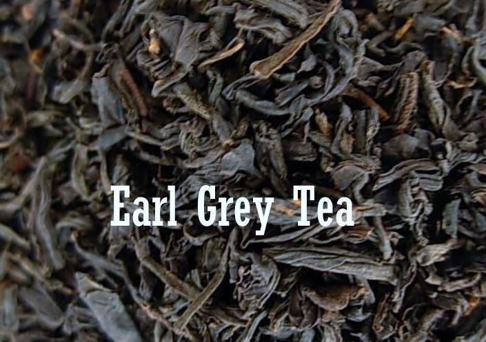 Earl Grey Black Green Teas variety Cream Organic Decaf loose leaf or teabags