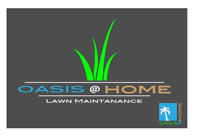 Lawn Maintenance by Oasis At Home.