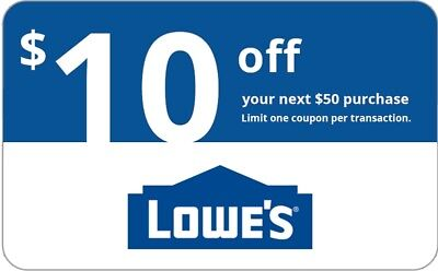 LOWES $10 OFF $50 IN-STORE/ONLINE 1COUPON + BARCODE-INSTANT DELVERY   EXP:15days