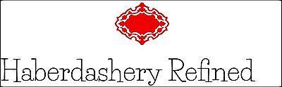 Haberdashery Refined