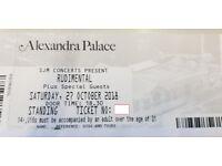 x2 Rudimental standing tickets - Alexandra Palace SATURDAY 27th October