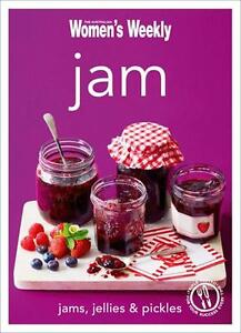 JAM jams, jellies, pickles THE AUSTRALIAN WOMEN'S WEEKLY COOKBOOK BRAND NEW