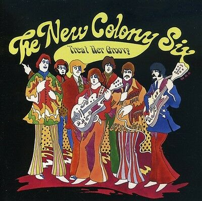 New Colony Six   Treat Her Groovy  New Cd  Uk   Import