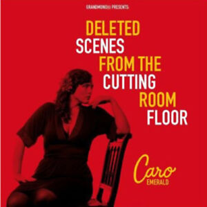 Caro Emerald : Deleted Scenes from the Cutting Room Floor CD (2010)