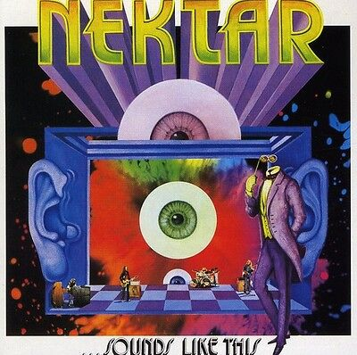 Nektar   Sounds Like This  New Cd  Germany   Import