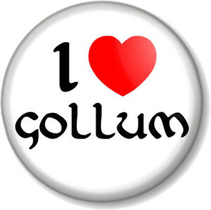 I-Love-Heart-GOLLUM-25mm-Pin-Button-Badge-The-Hobbit-Lord-Of-Rings-JRR-Tolkein