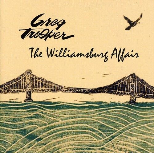 Greg Trooper - Williamsburg Affair [New CD]