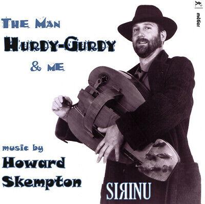 Man Hurdy / Gurdy & Me - Skempton / Sirinu (CD New)