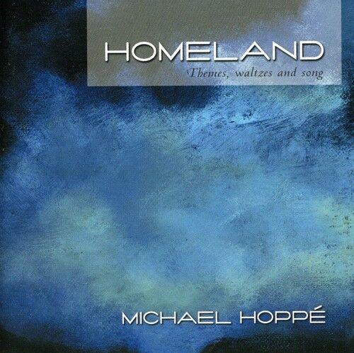 Michael Hopp, Michael Hoppé, Lou Anne Nell - Homeland [New CD]