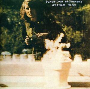 Graham Nash - Songs for Beginners [New CD]