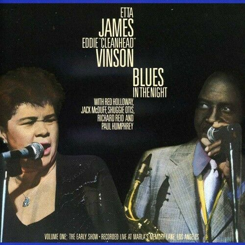 Etta James - Blues in the Night 1: Early Show [New CD]