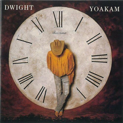 DWIGHT YOAKAM - This Time - CD New Sealed