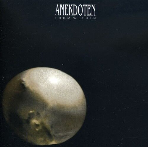 Anekdoten - From Within [New CD]