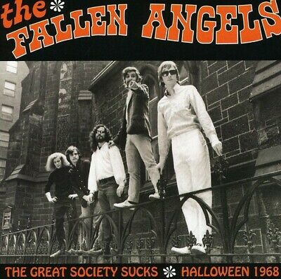 Fallen Angels - The Great Society Sucks: Halloween 1968 [New CD]