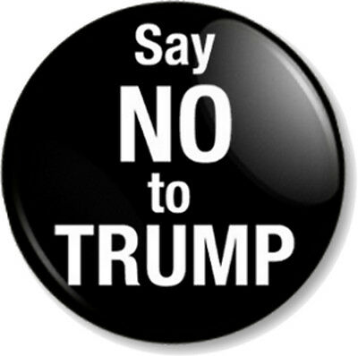 "Say NO to TRUMP 1"" Pin Button Badge Anti Donald Political Protest USA President"