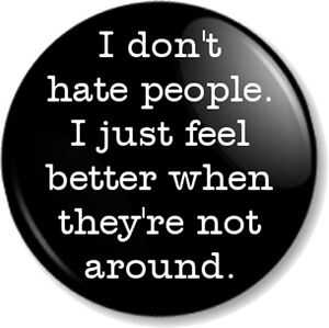 I don't hate people 1