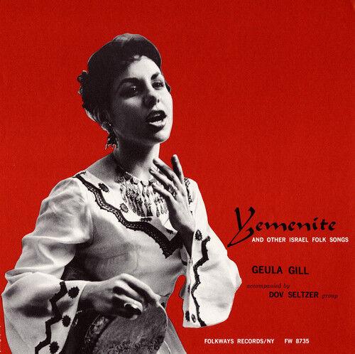 Geula Gill, Guela Gi - Yemenite and Other Israeli Folksongs [New CD]