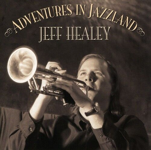 Jeff Healey - Adventures in Jazzland [New CD] Reissue