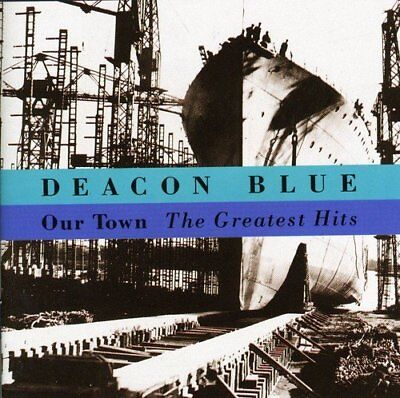 Deacon Blue - Our Town: The Greatest Hits [CD]
