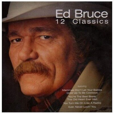Ed Bruce   12 Classics  New Cd