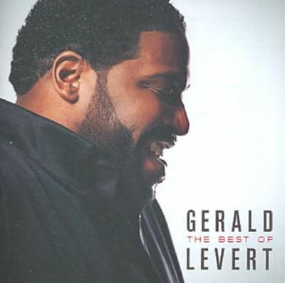 GERALD LEVERT - THE BEST OF GERALD LEVERT * NEW