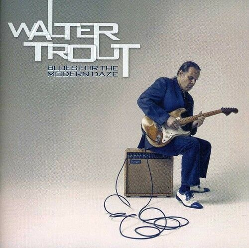 Walter Trout - Blues for the Modern Daze [New CD]