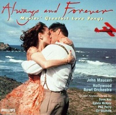 Always and Forever: Movies Greatest Love Songs by Hollywood Bowl Orchestra/John  - Always And Forever Movie