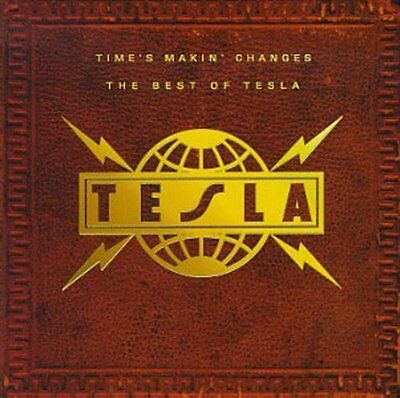 Tesla - Time's Makin Changes: Best of [New CD]