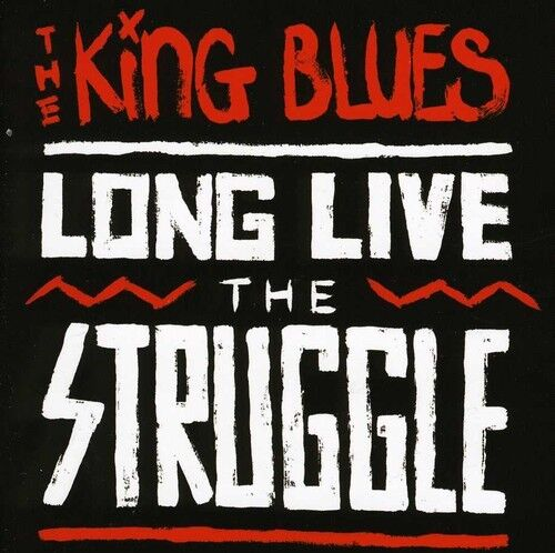 The King Blues - Long Live the Struggle [New CD]