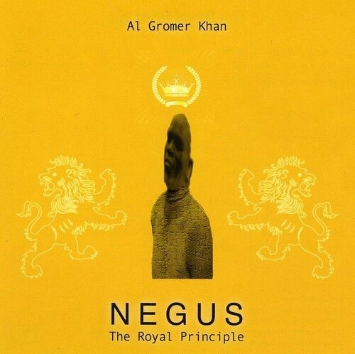 Al Gromer Khan - Negus [New CD]