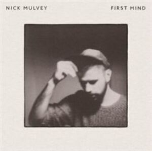 First Mind [Digipak] by Nick Mulvey (CD, Fiction (USA)) new and Sealed