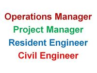 Operations Manager, Project Manager, Resident Engineer, Civil engineer
