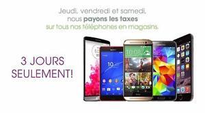 *Promo* Nous payons les DEUX TAXES sur TOUS les téléphones à vendre en succursale.