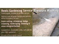 ROOTS GARDENING & JET-WASHING- All jobs covered, All Areas covered - FREE QUOTES!