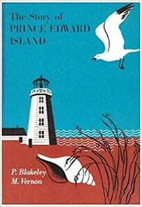 The Story of Prince Edward Island Hardcover – 1ST ED 1963