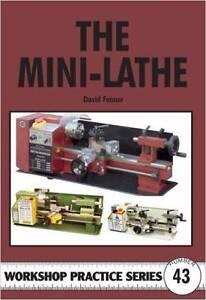 The Mini-Lathe (Workshop Practice) Book Blacktown Blacktown Area Preview